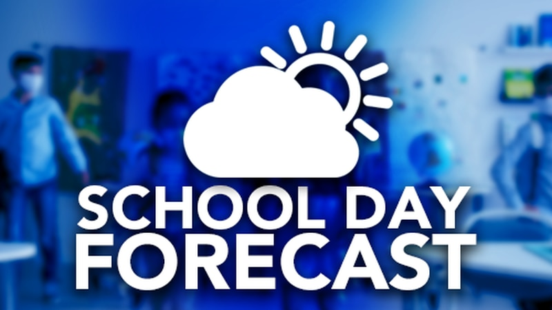 Latest Back to School and School Day Forecast