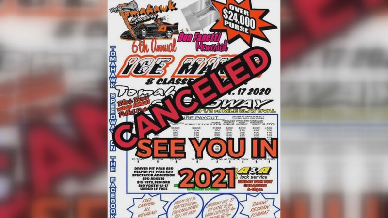 Tomahawk Speedway has canceled its Ice Maker race due to COVID-19 concerns.