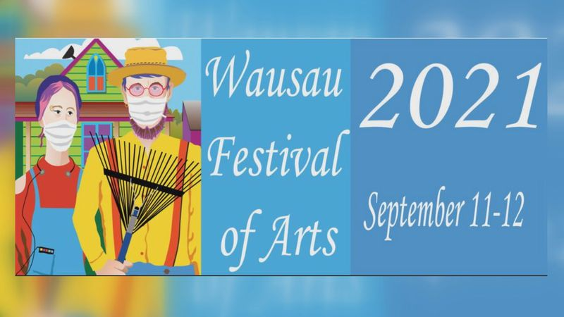 Wausau Festival of Arts scheduled for fall 2021