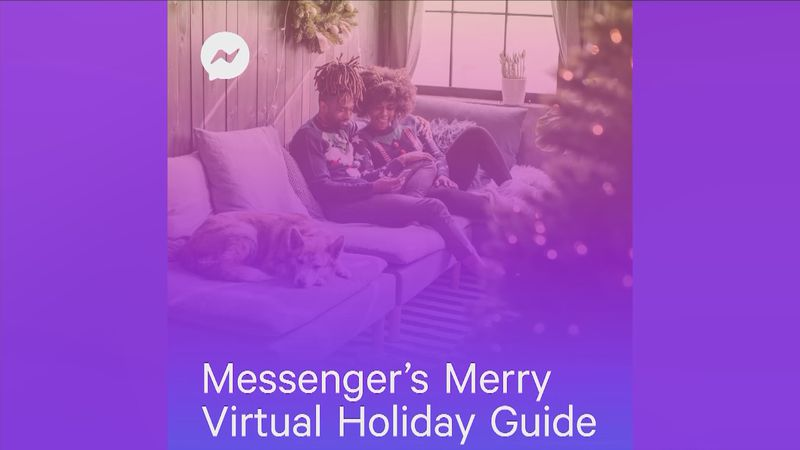 Facebook Messenger has great ways to stay connected over the holidays
